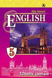 ГДЗ Англійська мова 5 клас А.М. Несвіт (2013). Відповіді та розв'язання